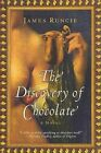 The Discovery of Chocolate by James Runcie (Paperback / softback)