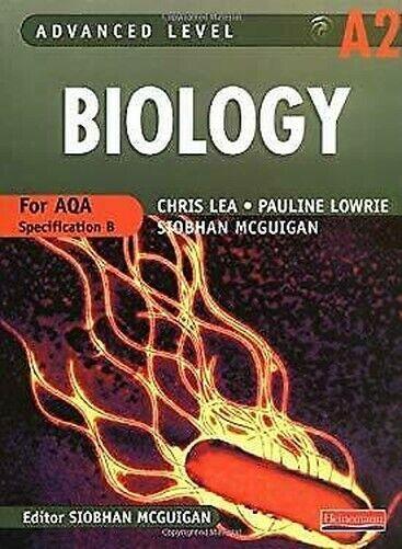 Advanced Level Biology A2 : Für Aqa Spezifikation B
