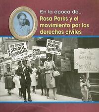 En la época De: Rosa Parks y el Movimiento por los Derechos Civiles by Terri De…