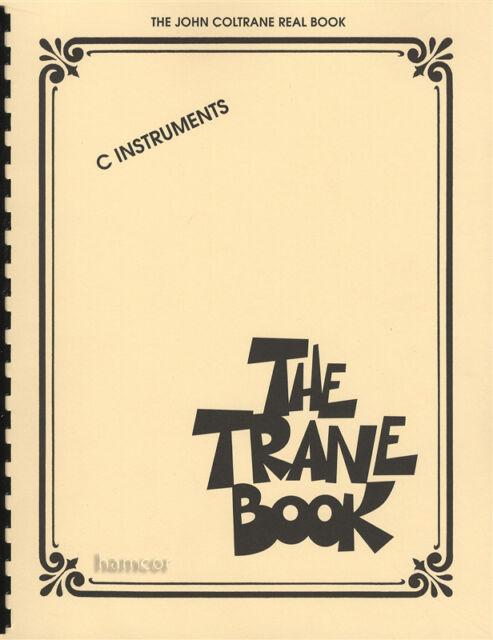 The Trane Book (C Instruments) by Hal Leonard Corporation