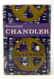 Raymond Chandler - Playback - 1st 1st DJ $3.00 - Author Big Sleep / Long Goodbye