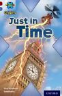 Project X Origins: Dark Red Book Band, Oxford Level 17: Time: Just in Time by Tony Bradman (Paperback, 2014)