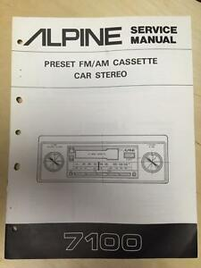 alpine service manual for the 7100 cassette car stereo radio ebay rh ebay com Alpine Car Audio Manuals 143Bt Alpine User Manual