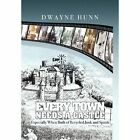 Every Town Needs a Castle 9781453584323 by Dwayne Hunn Book
