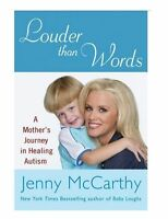 Louder Than Words: A Mother's Journey In Healing Autism Paperback Book