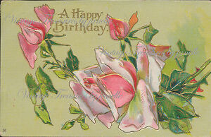 Antique-Postcard-Heavy-Embossed-A-Happy-Birthday-Roses-Posted-Divided-1910-ed7