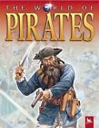 The World of Pirates 9780753457863 by Philip Steele Paperback