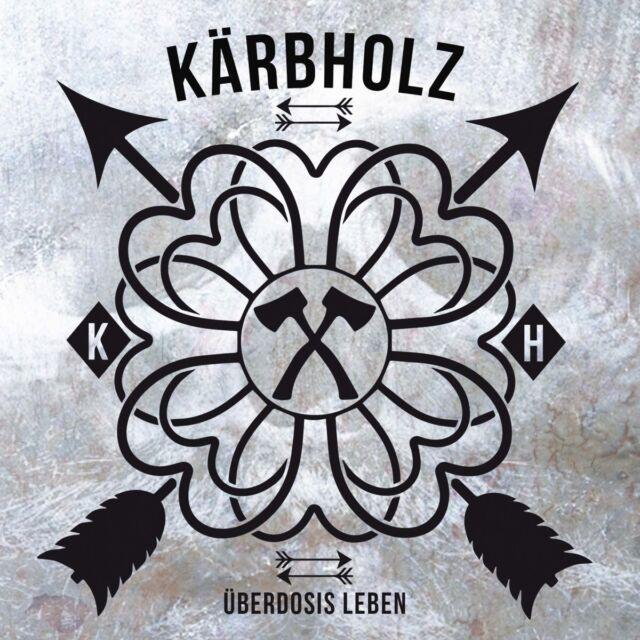 KÄRBHOLZ - ÜBERDOSIS LEBEN (DIGIPAK)   CD NEW