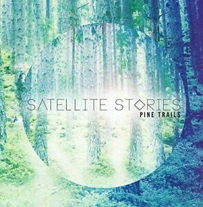 Satellite-Stories-Pine-Trails-New-CD-Free-Shipping
