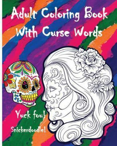 Adult Coloring Book With Curse Words Great Cussswear Word
