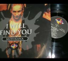 MOHIKANA - I WILL FIND YOU - VINILE 12 - FRANCHINO / RICKY LE ROY - RARITÀ !!!
