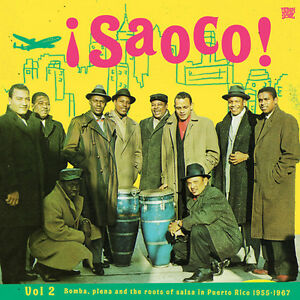 Various-Artists-Saoco-Bomba-Plena-amp-the-Roots-of-Salsa-in-2-Various-New-CD