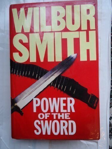 1 of 1 - Power of the Sword by Smith, Wilbur 0434714178 The Cheap Fast Free Post