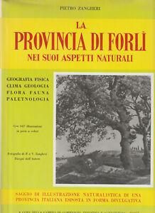 LIBRO-RARO-La-Provincia-di-Forli-Nei-suoi-Aspetti-Naturali-Zangheri-1961
