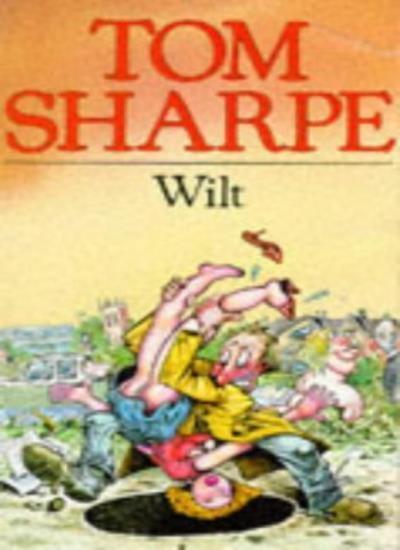 Wilt By  Tom Sharpe. 9780330253604
