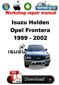 isuzu holden opel frontera 1999 2002 workshop repair manual ebay rh ebay com frontera 2.2 dti workshop manual opel frontera workshop manual pdf