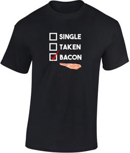 Single-Taken-Bacon-T-shirt-CADEAU-AMUSANT-Hommes-Femmes-Unisexe-blague-Food