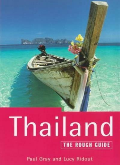 Thailand: The Rough Guide (Rough Guide Thailand),Paul Gray, Lucy Ridout