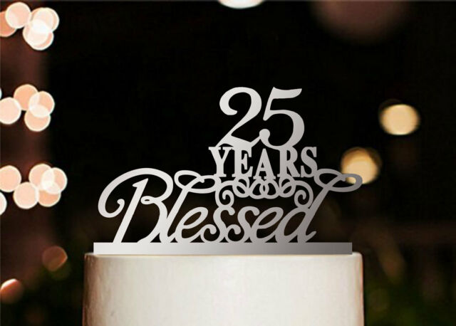 25 Years Blessed Cake Topper, Marriage Anniversary Party Decorations, USA