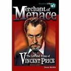 Merchant of Menace: The Life and Films of Vincent Price by Hemlock Books Limited (Paperback, 2015)