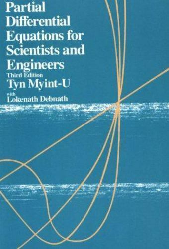 Partial Differential Equations for Science and Engineering (3rd Edition) by Myi