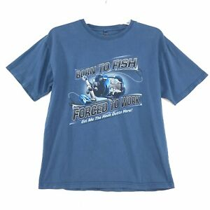 Newport Blue BORN TO FISH Tee T Shirt Sz M Blue Gray Short Sleeve FORCED TO WORK