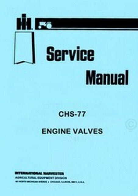 International Farmall A B BN AV IA H HV M MD MV MDV W-4 6 9 Valve Service Manual