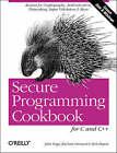 Secure Programming Cookbook for C and C++ by Zachary Girouard, Jon Viega, Matt Messier (Paperback, 2003)