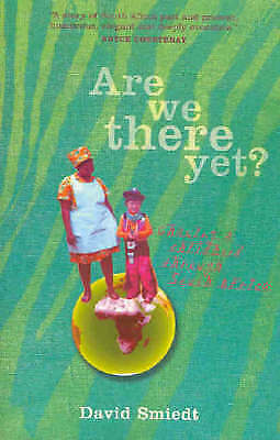 1 of 1 - Are We There Yet? by David Smiedt - Medium Paperback - 20% Bulk Book Discount