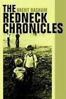 The Redneck Chronicles by Brent Basham 9780595308996 (paperback 2004)