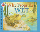 Why Frogs Are Wet by Judy Hawes (Hardback, 2000)