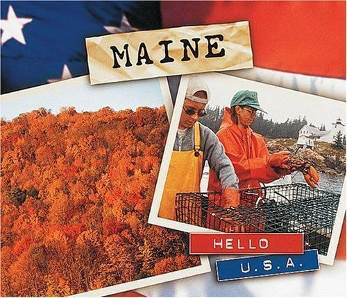 Maine (Hello USA) by Engfer, Lee