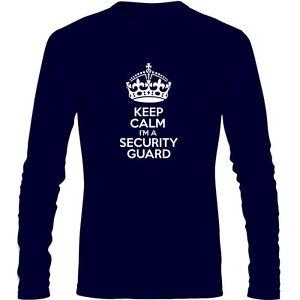 9d78ccb0 Keep Calm I'm a Security Guard Men's Long Sleeve T Shirt Funny ...