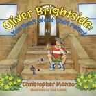 Oliver Brightside: You Don't Want That Penny by Christopher Manzo (Paperback / softback, 2016)