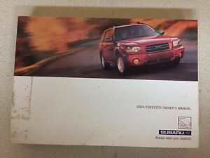 2004 subaru forester owner s owners manual guide books literature 1 rh ebay com 2008 subaru forester user manual 2007 subaru forester owners manual pdf