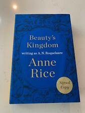 Beauty's Kingdom by Anne Rice and A. N. Roquelaure (2015, Hardcover)