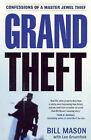 Grand Theft by Bill Mason (Paperback, 2004)