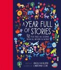 A Year Full of Stories: 52 Folk Tales and Legends from Around the World by Angela McAllister (Hardback, 2016)