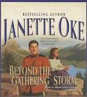 Beyond the Gathering Storm by Janette Oke (CD-Audio, 2013)