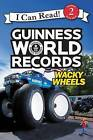 Guinness World Records: Wacky Wheels by Cari Meister (Hardback, 2016)
