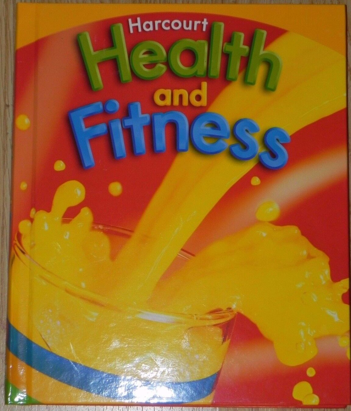 Harcourt Health and Fitness 2nd Grade Level 2 (2007, Hardcover) New 1