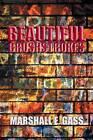 Beautiful Brushstrokes by Marshall Gass, Marshall E Gass (Paperback / softback, 2015)