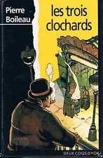 Les Trois Clochards   Pierre Boileau   Deux Coqs D'or 1995