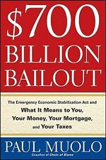 NEW $700 Billion Bailout: The Emergency Economic Stabilization ACT and What It M