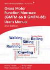 Gross Motor Function Measure (Gmfm-66 & Gmfm-88)  User's Manual, 2E by Peter L. Rosenbaum, Dianne J. Russell, Lisa M. Avery, Marilyn Wright (Paperback, 2013)
