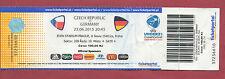 Orig.Ticket   U21 - EM Tschechien 2015  TSCHECHIEN - DEUTSCHLAND  A  !!  SELTEN