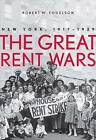 The Great Rent Wars: New York, 1917-1929 by Robert M. Fogelson (Hardback, 2013)