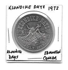 (J) 1972 UNC 1 Dollar Canada Klondike Days Edmonton Trade Dollar