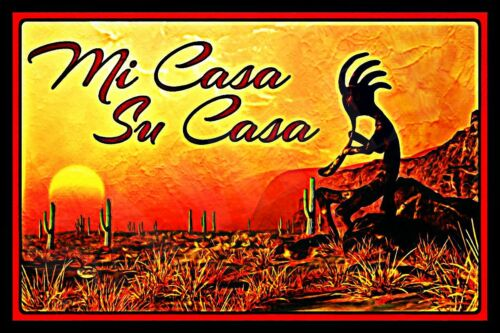 KOKOPELLI WELCOME MI CASA USA MADE METAL SIGN 8X12 SANTA FE SOUTHWEST MOTIF TAOS