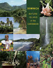 Dominica: Nature Island of the Caribbean by Hansib Publications Limited (Hardback, 2009)